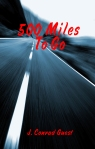 500 Miles to Go